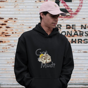 Got Mud? Fun with your Back Road Vehicle! Novelty Hoodies (No-Zip/Pullover) - CampWildRide.com