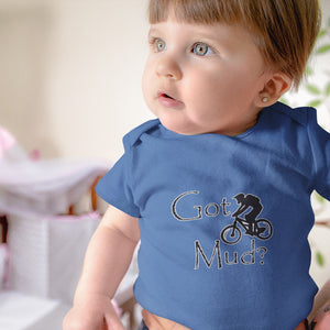 Got Mud? Fun on a Mountain Bike! Novelty Infant One-Piece Baby Bodysuit - CampWildRide.com