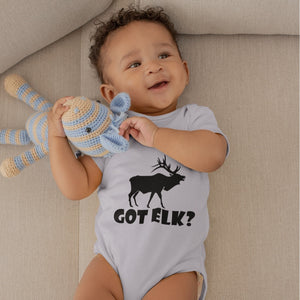 Got Elk? Stand Still! Novelty Infant One-Piece Baby Bodysuit - CampWildRide.com