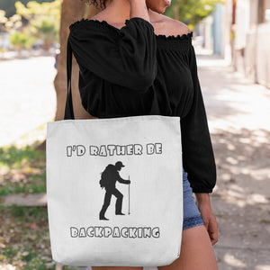 I'd Rather Be Backpacking! Novelty Funny Tote Bag Reusable - CampWildRide.com