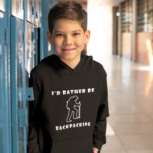 I'd Rather Be Backpacking! Novelty Youth Hoodies (No-Zip/Pullover) - CampWildRide.com