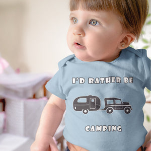 I'd Rather Be Camping-Live it in a RV! Novelty Infant One-Piece Baby Bodysuit - CampWildRide.com