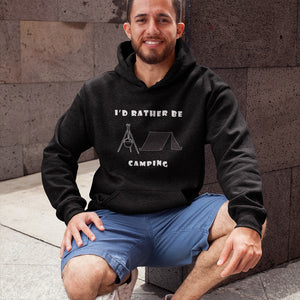 I'd Rather Be Camping-Live it in a Tent! Novelty Hoodies (No-Zip/Pullover) - CampWildRide.com