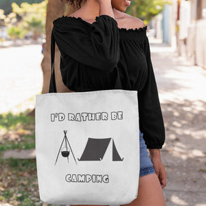 I'd Rather Be Camping-Live it in a Tent! Novelty Funny Tote Bag Reusable