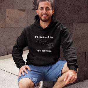I'd Rather Be Fly Fishing! Novelty Hoodies (No-Zip/Pullover) - CampWildRide.com