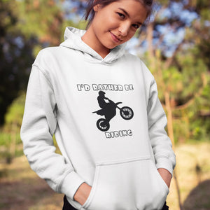 I'd Rather Be Riding my Motorcycle! Novelty Hoodies (No-Zip/Pullover)