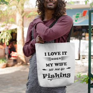 Wife Lets Me Go Fishing! Novelty Funny Tote Bag Reusable - CampWildRide.com