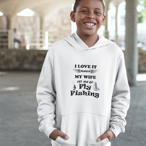 Wife Lets Me Go Fly Fishing! Novelty Youth Hoodies (No-Zip/Pullover) - CampWildRide.com