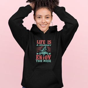 Life is a Journey, Enjoy the Ride, Fun on an ATV! Novelty Hoodies (No-Zip/Pullover) - CampWildRide.com