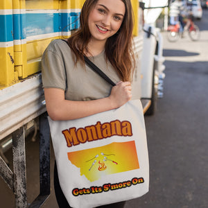 Montana Gets Its S'more On! Novelty Funny Tote Bag Reusable