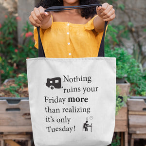 Nothing ruins your Friday more! Novelty Funny Tote Bag Reusable - CampWildRide.com