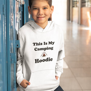 This IS My Camping Hoodie! Novelty Youth Hoodies (No-Zip/Pullover) - CampWildRide.com
