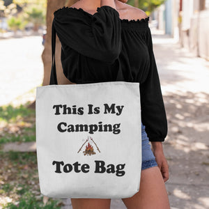 This IS My Camping Tote Bag! Novelty Funny Tote Bag Reusable - CampWildRide.com