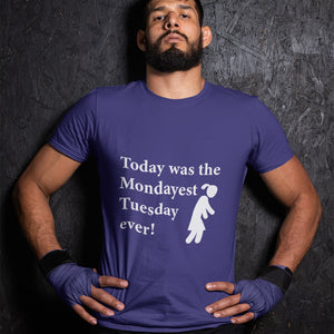 Today was the Mondayest Tuesday ever! Novelty Short Sleeve T-Shirt - CampWildRide.com