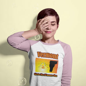 Vermont Gets Its S'more On! Novelty Baseball Tee (3/4 sleeves)