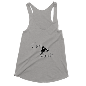 Got Mud? Fun on a Motorcycle! Novelty Women's Tank Top T-Shirt - CampWildRide.com