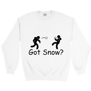 Got Snow? Snowball Fight! Novelty Sweatshirts Crewneck Pullover - CampWildRide.com