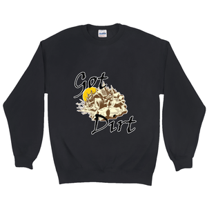 Got Dirt? Fun with your Back Road Vehicle! Novelty Sweatshirts Crewneck Pullover - CampWildRide.com