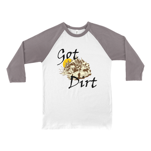 Got Dirt? Fun with your Back Road Vehicle! Novelty Baseball Tee (3/4 sleeves) - CampWildRide.com