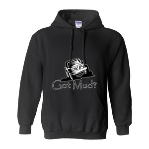 Got Mud? Fun with your Off Road Vehicle! Novelty Hoodies (No-Zip/Pullover) - CampWildRide.com