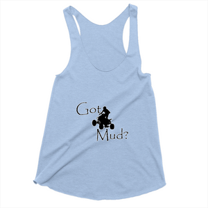 Got Mud? Fun on an ATV! Novelty Women's Tank Top T-Shirt - CampWildRide.com