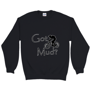 Got Mud? Fun on a Mountain Bike! Novelty Sweatshirts Crewneck Pullover - CampWildRide.com