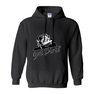 Got Dirt? Fun with your Off Road Vehicle! Novelty Hoodies (No-Zip/Pullover) - CampWildRide.com