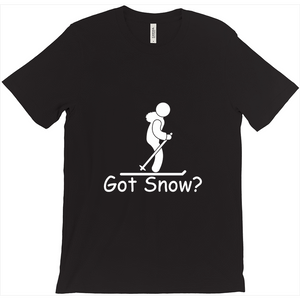 Got Snow? Having Fun on the Slopes! Novelty Short Sleeve T-Shirt - CampWildRide.com