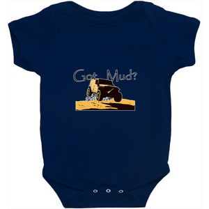 Got Mud? Fun with your 4WD! Novelty Infant One-Piece Baby Bodysuit - CampWildRide.com