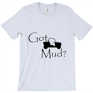 Got Mud? Fun on a Side-by-Side! Novelty Short Sleeve T-Shirt - CampWildRide.com