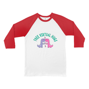 Free Virtual Hugs Dino! Novelty Baseball Tee (3/4 sleeves) - CampWildRide.com