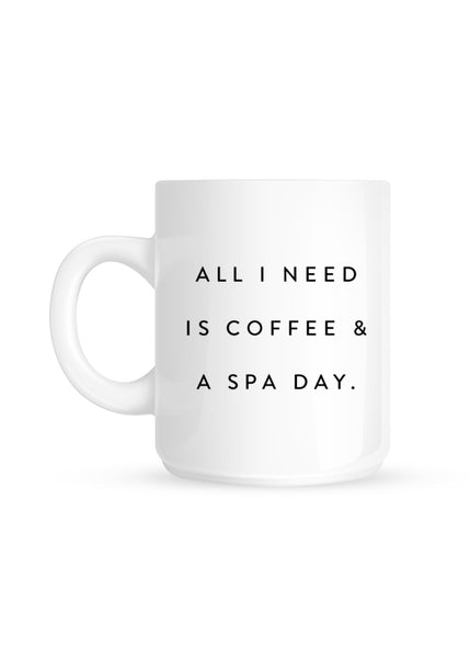 NEW! Coffee / Spa Day Coffee Mug