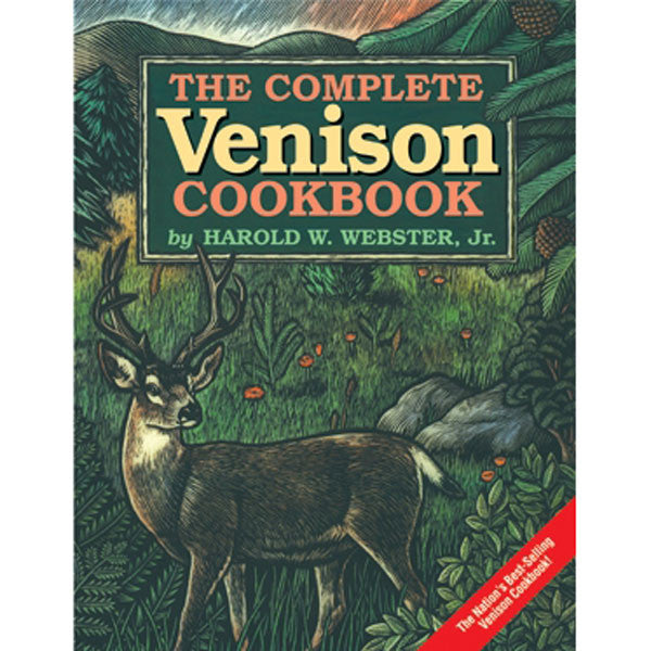 The Complete Venison Cookbook - TheMississippiGiftCompany.com