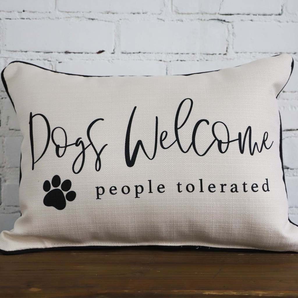 Dogs Welcome, People Tolerated Rectangle Pillow - TheMississippiGiftCompany.com