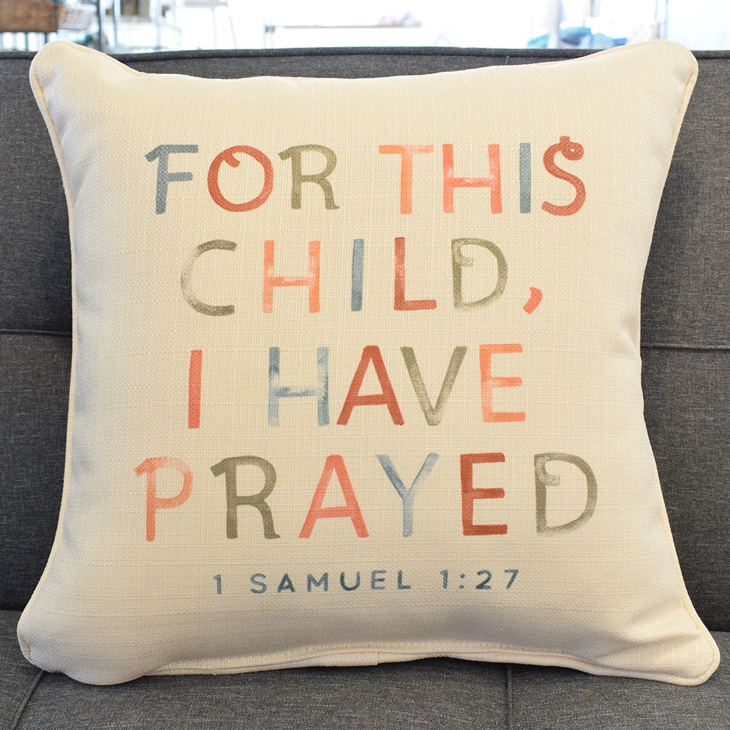 For This Child I Have Prayed Multi Square Pillow