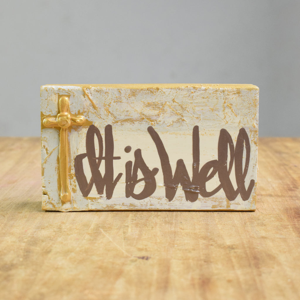 6x4 Wood Block- It Is Well - TheMississippiGiftCompany.com