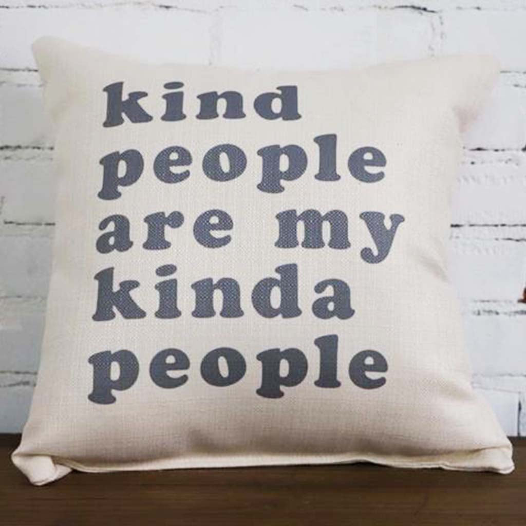 Kind People are My Kinda People Square Pillow - TheMississippiGiftCompany.com