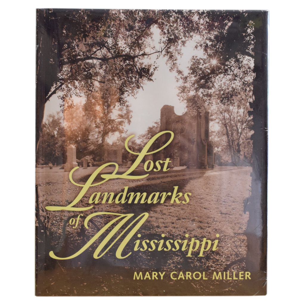 Lost Landmarks of Mississippi - TheMississippiGiftCompany.com