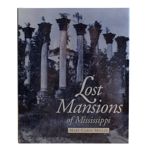 Lost Mansions of Mississippi - TheMississippiGiftCompany.com