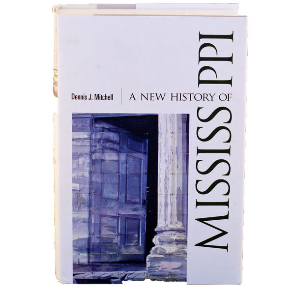 A New History of Mississippi - TheMississippiGiftCompany.com