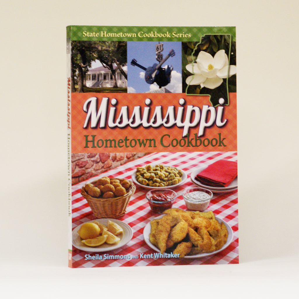 Mississippi Hometown Cookbook - TheMississippiGiftCompany.com