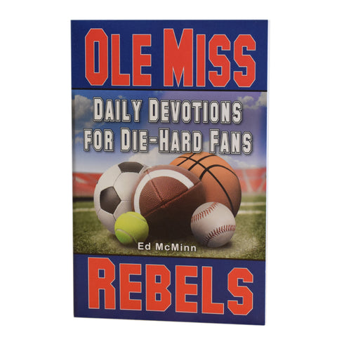 Daily Devotions For Die Hard Fans- Ole Miss - TheMississippiGiftCompany.com