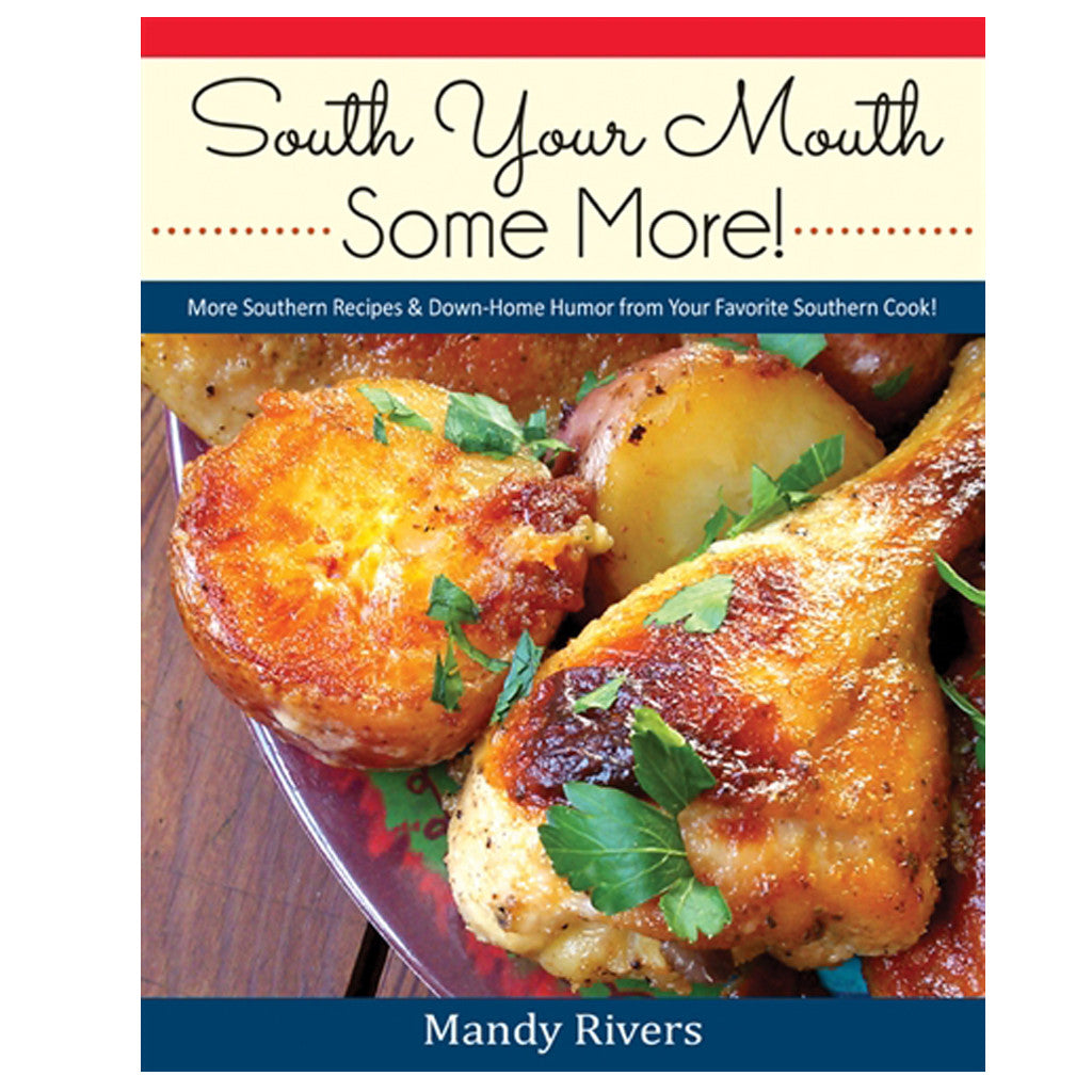 South Your Mouth Some More Cookbook - TheMississippiGiftCompany.com