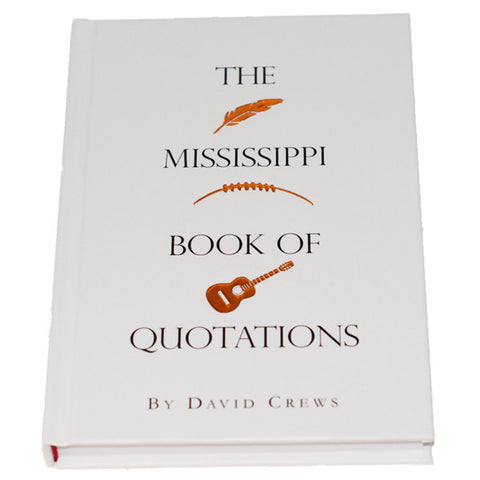 Mississippi Book of Quotations - TheMississippiGiftCompany.com