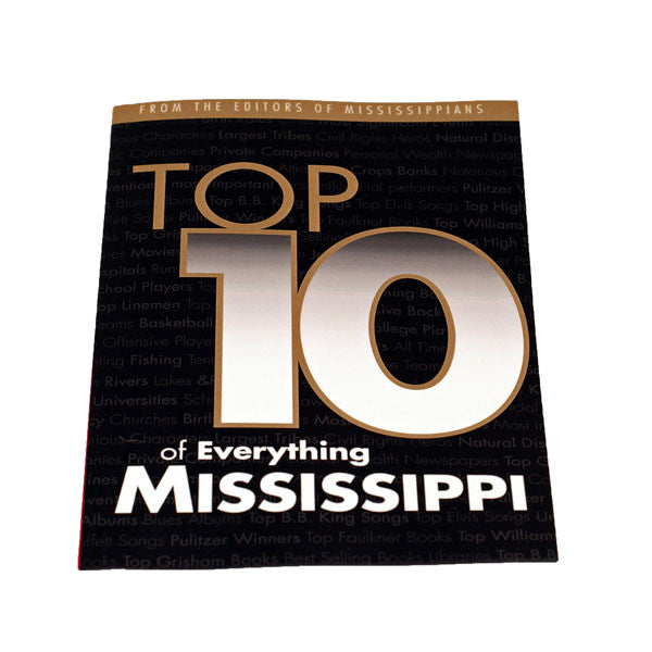 Top 10 of Everything Mississippi - TheMississippiGiftCompany.com