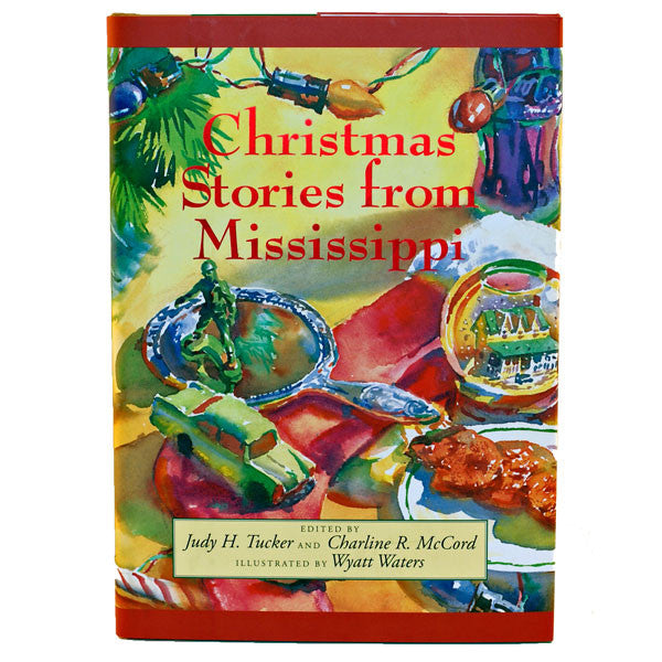 Christmas Stories From Mississippi - TheMississippiGiftCompany.com