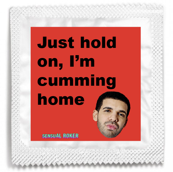 "DRAKE ""JUST HOLD ON"" CONDOM PACK"