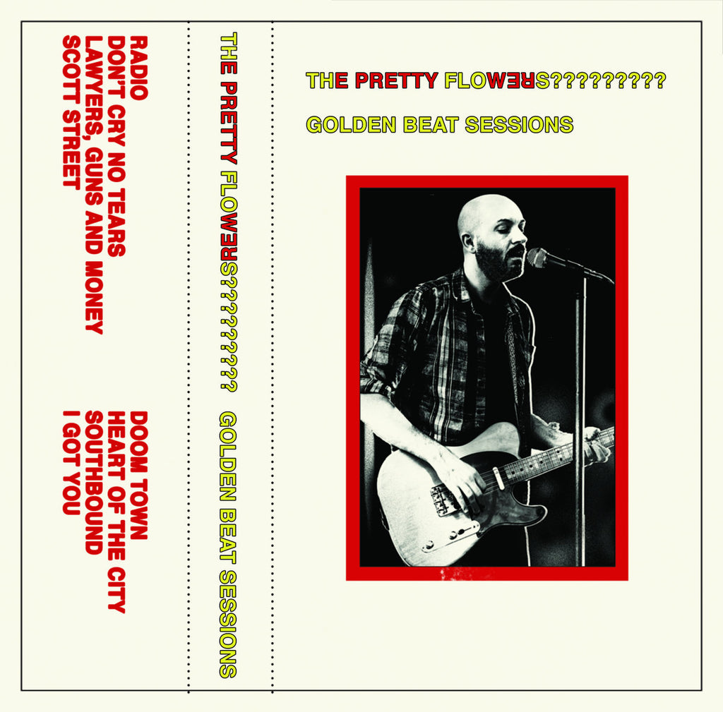 Pretty Flowers, The - Golden Beat Sessions cassette