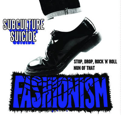 Fashionism - Subculture Suicide 7""