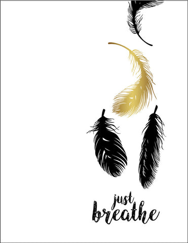 Just Breathe with Black and Faux Gold Feathers